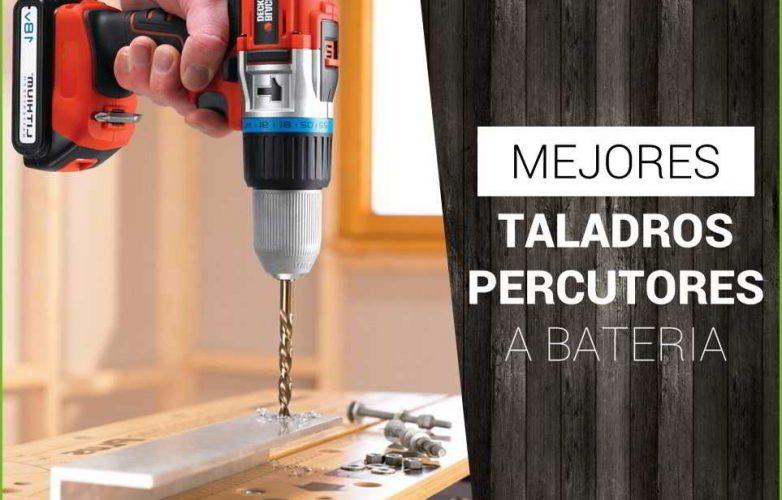 Taladro Percutor de Batería [Los Mejores del 2018]