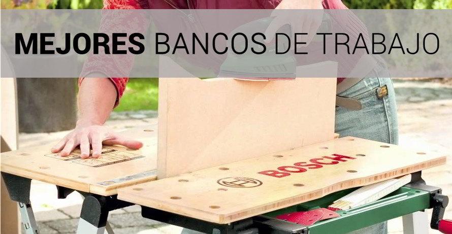 Mejores Bancos de Trabajo