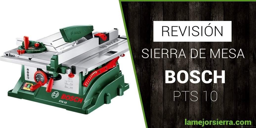 Sierra de Mesa Bosch PTS 10