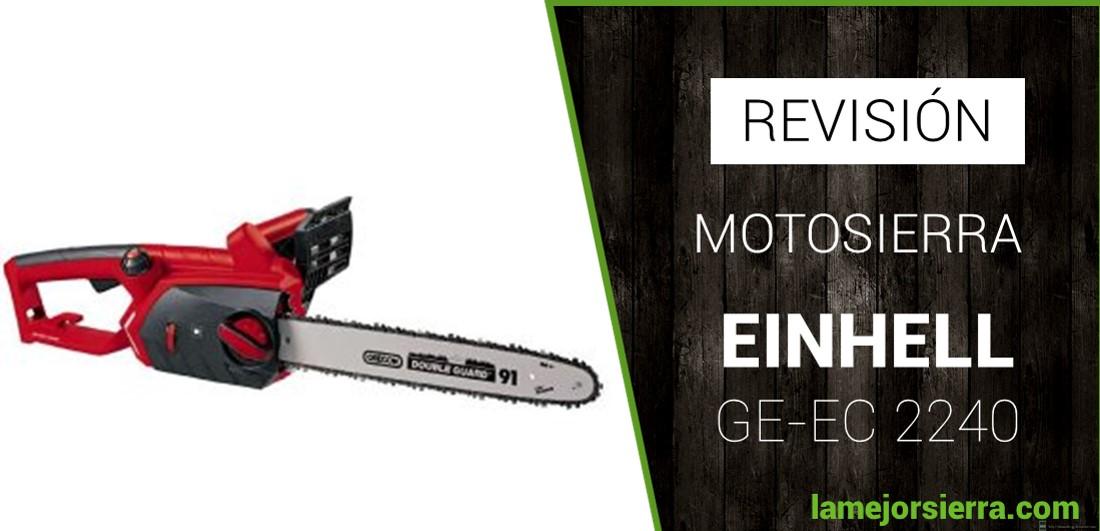 Motosierra Einhell GE-EC 2240