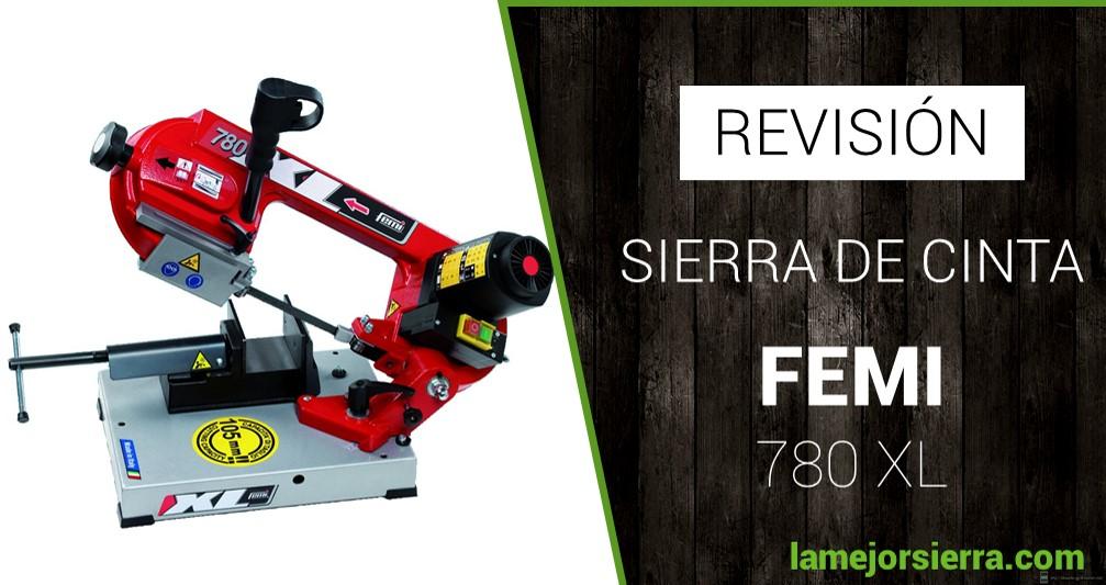 Sierra de Cinta Femi 780XL