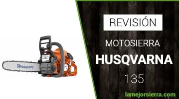 Motosierra Husqvarna 135 Opiniones